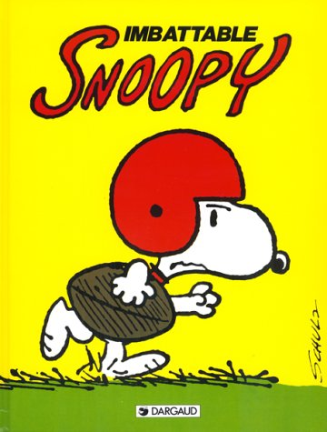 Snoopy, tome 4 : Imbattable Snoopy par Charles Monroe Schulz