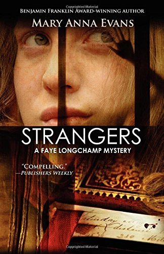 strangers-faye-longchamp-series-by-mary-anna-evans-2010-10-05