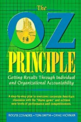 The Oz Principle: A Program for Individual and Organizational Responsibility