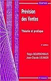 Prévision des ventes. : Théorie et pratique, 3ème édition