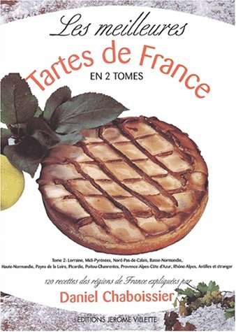 Les meilleures tartes de France, tome 2