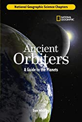 Ancient Orbiters (National Geographic Science Chapters)