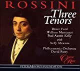 Rossini Three Tenors / Ford · Matteuzzi · Kelly