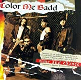 Songtexte von Color Me Badd - Time & Chance