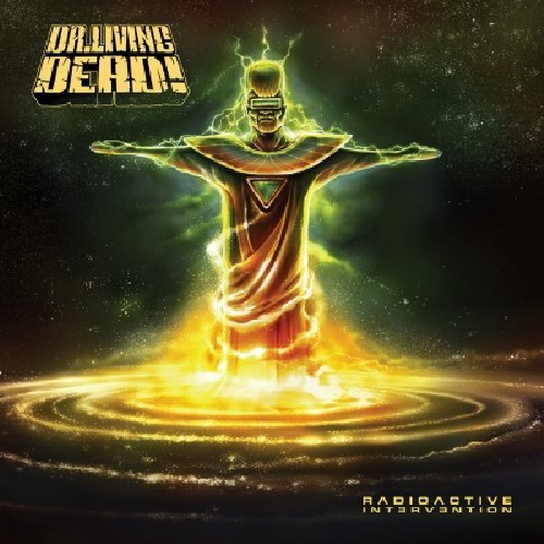 Radioactive Intervention by DR. LIVING DEAD (2012-12-10)