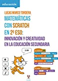 Matemáticas con Scratch en 2º ESO: Innovación y creatividad en la...