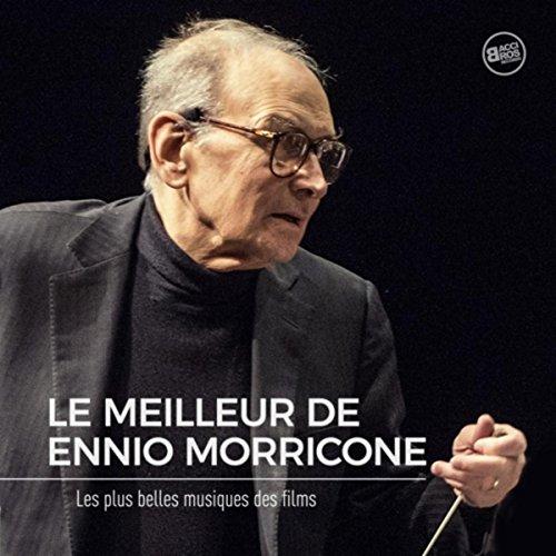 Le Meilleur de Ennio Morricone...