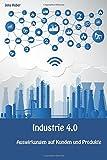 Industrie 4.0 - Auswirkungen auf Kunden