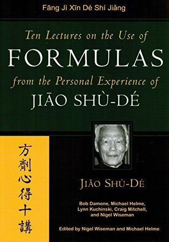 Ten Lectures On The Use Of Formulas From The Personal Experience Of Jiao Shu-De by Jiao Shu-Di (2005-03-01)