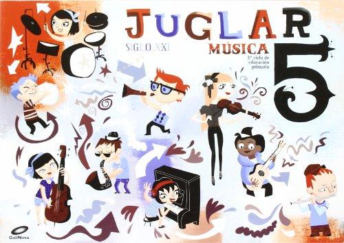 Siglo XXI, Juglar, música, 5 Educación Primaria por Patricia Fernández García, Ana María López Rodríguez