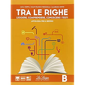 Tra Le Righe. Con E-Book. Con Espansione Online. Per Le Scuole Superiori: 2