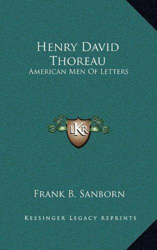 Henry David Thoreau: American Men of Letters