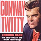 Looking Back: Very Best of the Mgm Years by CONWAY TWITTY (2003-01-14)