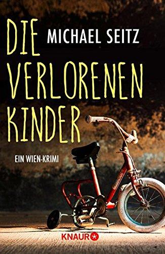Buchseite und Rezensionen zu 'Die verlorenen Kinder: Ein Wien-Krimi (Falco Brunner, Band 1)' von Michael Seitz