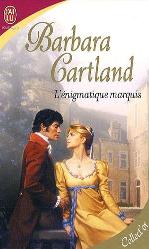 L'énigmatique marquis par Barbara Cartland
