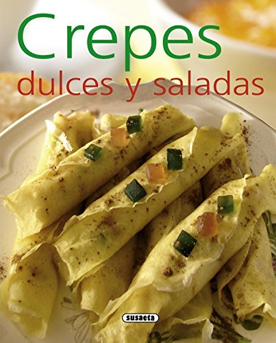 Crepes dulces y saladas (El Rincón Del Paladar)