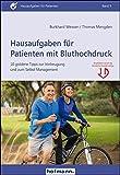 Hausaufgaben für Patienten mit Bluthochdruck: 10 goldene Tipps zur Vorbeugung und zum Selbst-Management