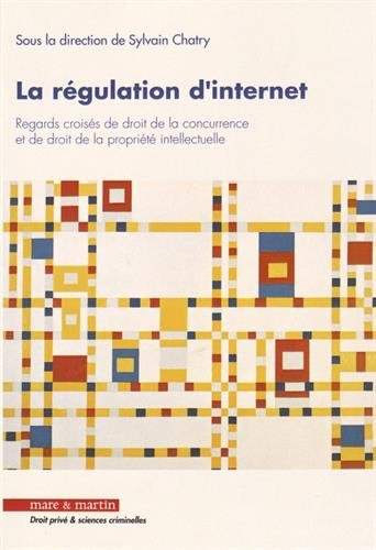 la-rgulation-d-39-internet-regards-croiss-de-droit-de-la-concurrence-et-de-droit-de-la-proprit-intellectuelle