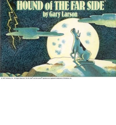[(Hound of the Far Side)] [Author: Gary Larson] published on (April, 1987)