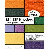 ACOLCHADO LIBRE IDEAS PASO A PASO