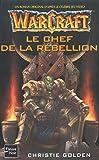 Warcraft, tome 2 : Le Chef de la rebellion