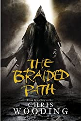 The Braided Path: The Weavers Of Saramyr, The Skein Of Lament, The Ascendancy Veil