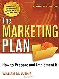 Telecharger Livres The Marketing Plan How to Prepare and Implement It (PDF,EPUB,MOBI) gratuits en Francaise