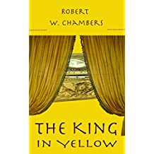 THE KING IN YELLOW (Illustrated) (English Edition)