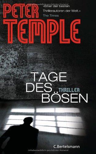 Buchseite und Rezensionen zu 'Tage des Bösen: Thriller' von Peter Temple
