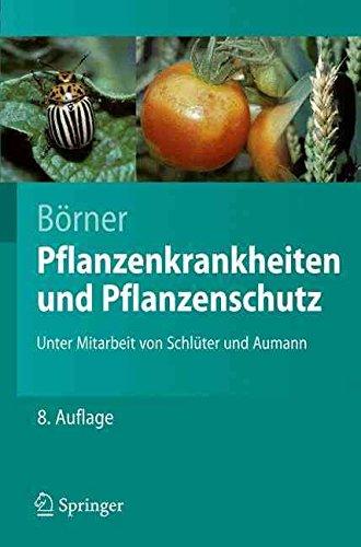 [(Pflanzenkrankheiten Und Pflanzenschutz)] [By (author) Horst Börner ] published on (April, 2009)