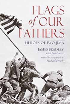 Flags of Our Fathers: Heroes of Iwo Jima by [Bradley, James, Powers, Ron]