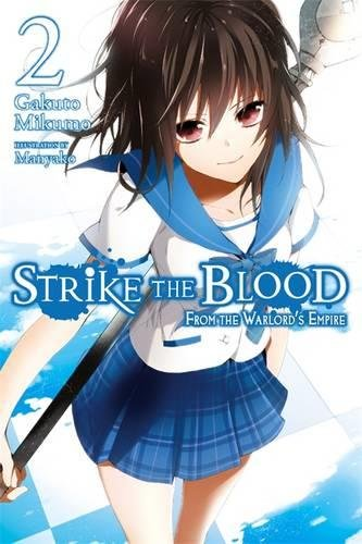 Strike The Blood, Vol. 2 (Novel): From the Warlord's Empire