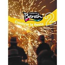 Cuadernos Barah 2 Celebrar La Fiesta