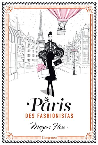 Le Paris des fashionistas : -