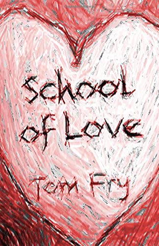 School of Love por P Tom f Fry