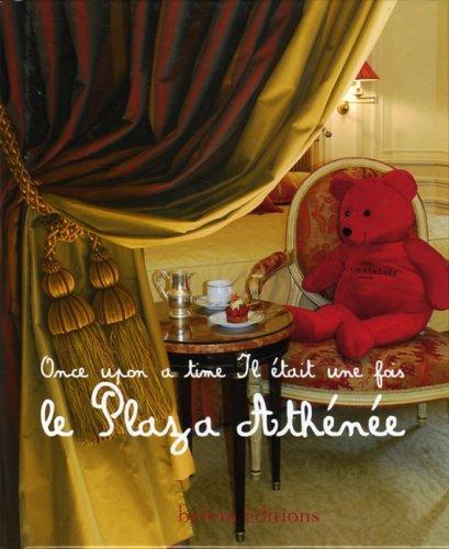 Il était une fois le Plaza Athénée : Edition bilingue français-anglais par Sophie Comte-Surcin