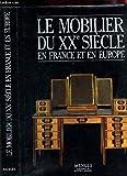 Le Mobilier du XXe siècle en Fra...