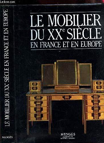 Le Mobilier du XXe siècle en France et en Europe par Raffaele De Grada