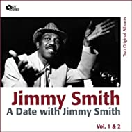 A Date with Jimmy Smith Vol. 1, 2 (Two Original Albums)