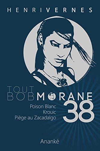 TOUT BOB MORANE/38