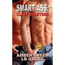 Smart Ass: Close Quarters