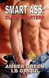 Smart Ass: Close Quarters