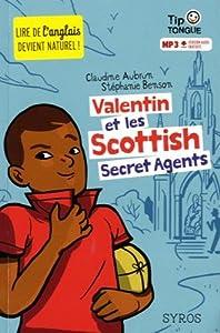 """Afficher """"Valentin et les Scottish secret agents"""""""
