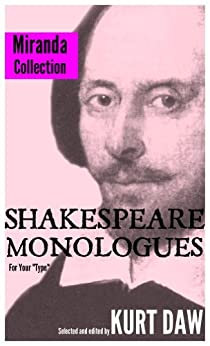 "10 Terrific Shakespeare Monologues for Tween and Teen Girls: The ""Miranda"" Collection (Shakespeare Monologues for Your ""Type"" Book 15) (English Edition) par [Shakespeare, William]"