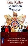 La maison Windsor