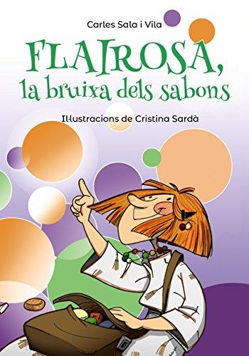 Flairosa, la bruixa dels sabons (Llibres infantils i juvenils ...