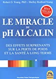Le miracle du pH alcalin: Des effets surprenants sur la perte de poids et la santé à long terme.