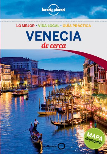 Lonely Planet Venecia de Cerca / Near Venice (Lonely Planet Spanish Guides) por Alison Bing