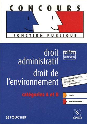 Droit administratif Droit de l'environnement : Catégories A et B