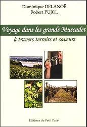 Voyage dans les grands Muscadet... ! : A travers terroirs et saveurs